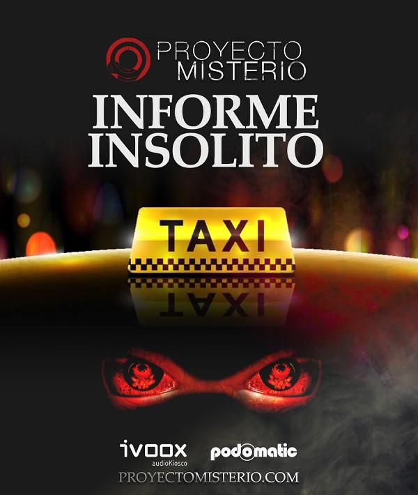 Proyecto Misterio 31 Informe Insólito: El Taxi