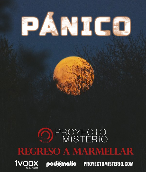 Proyecto Misterio 35: Pánico (Marmellar II)