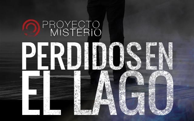 Proyecto Misterio 26: Perdidos en el Lago
