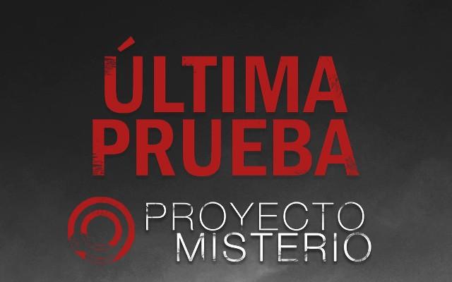 Proyecto Misterio 45: Última prueba